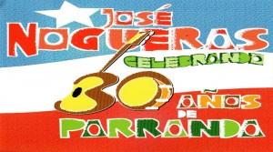 JOSE NOGUERAS 30 ANOS DE PARRANDA