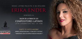 ERIKA ENDER NOMINADA AL SALÓN DE LA FAMA DE LOS COMPOSITORES LATINOS