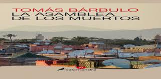 ASAMBLEA DE LOS MUERTOS DE TOMÁS BÁRBULO