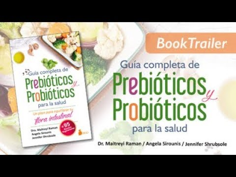 Guía completa de prebióticos y probióticos para la salud.